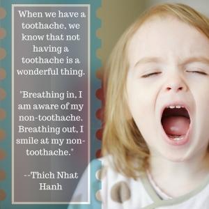 Non-toothache gratitude