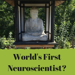 World'sFIrst Neuroscientust