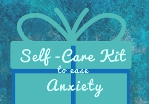 Self-Care Kit for Anxiety